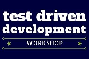 TEST DRIVEN DEV WORKSHOP